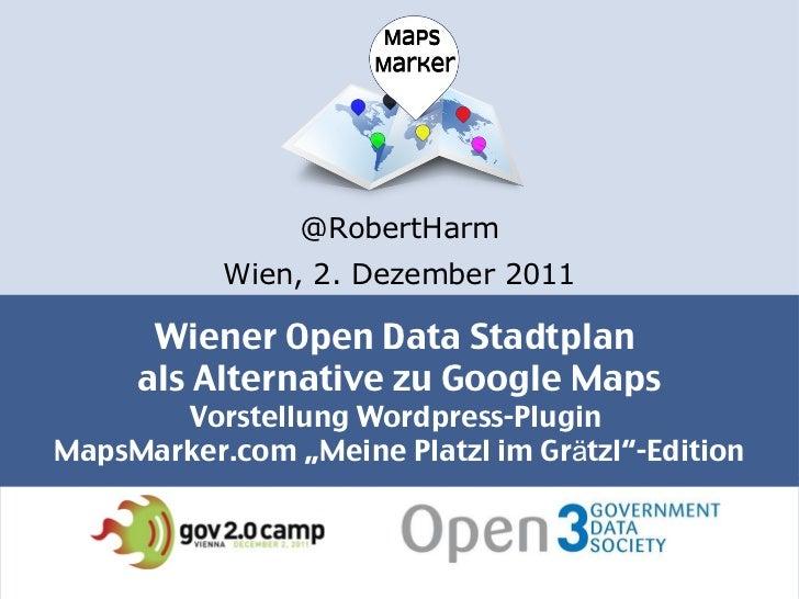 """Wiener Open Data Stadtplan  als Alternative zu Google Maps Vorstellung Wordpress-Plugin  MapsMarker.com """"Meine Platzl im G..."""