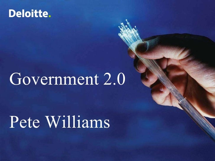 Government 2.0 Pete Williams