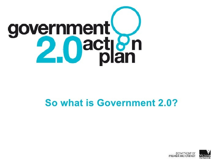 So what is Government 2.0?