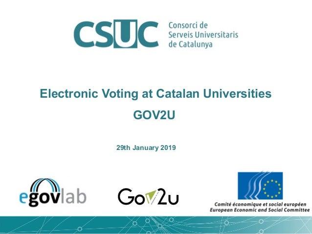 Electronic Voting at Catalan Universities GOV2U 29th January 2019