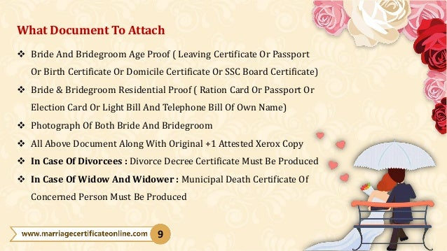What Document To Attach  Bride And Bridegroom Age Proof ( Leaving Certificate Or Passport Or Birth Certificate Or Domicil...