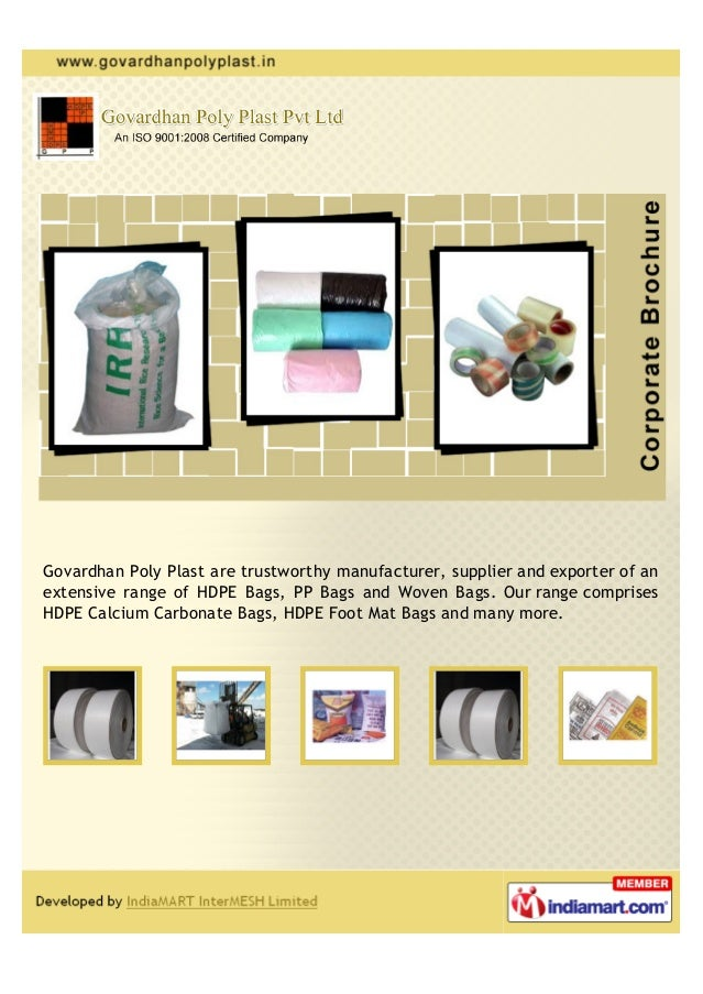 Govardhan Poly Plast are trustworthy manufacturer, supplier and exporter of anextensive range of HDPE Bags, PP Bags and Wo...