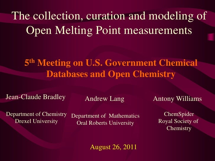 The collection, curation and modeling of Open Melting Point measurements<br />5th Meeting on U.S. Government Chemical Data...