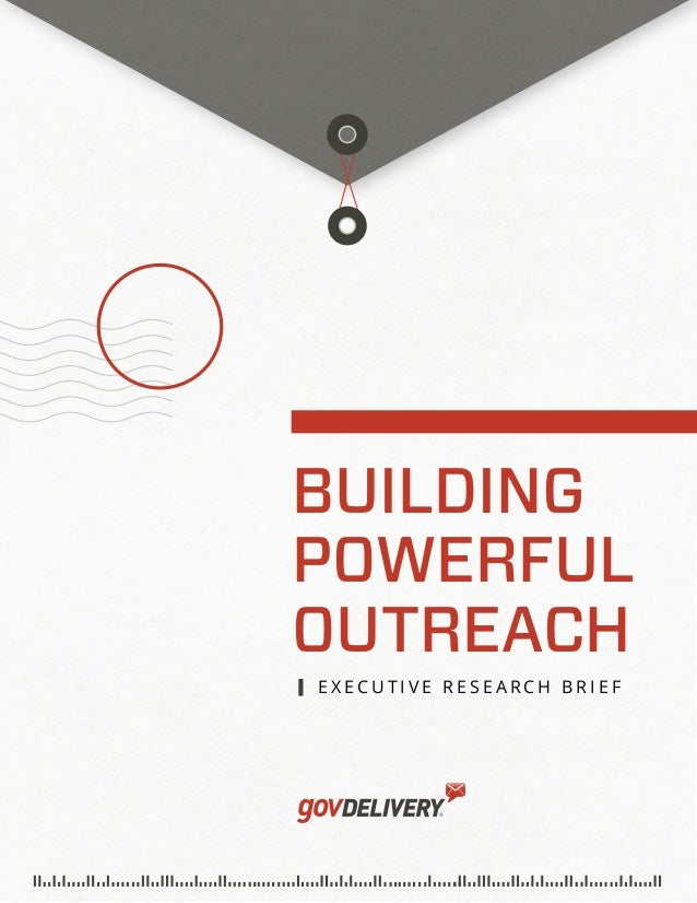 BUILDING POWERFUL OUTREACH E x E c u t i v E R E s E a R c h B R i E f