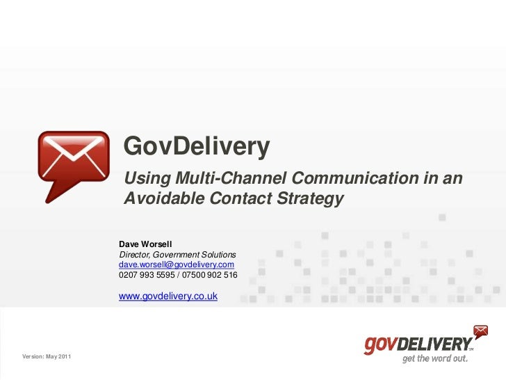 GovDelivery                     Using Multi-Channel Communication in an                     Avoidable Contact Strategy    ...