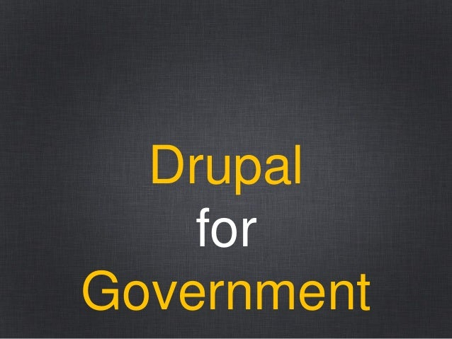 Drupal for Government
