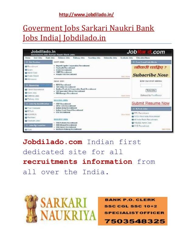 http://www.jobdilado.in/  Goverment Jobs Sarkari Naukri Bank Jobs India| Jobdilado.in  Jobdilado.com Indian first dedicate...