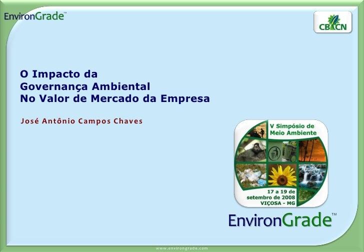 O Impacto da Governança Ambiental No Valor de Mercado da Empresa  José Antônio Campos Chaves                              ...