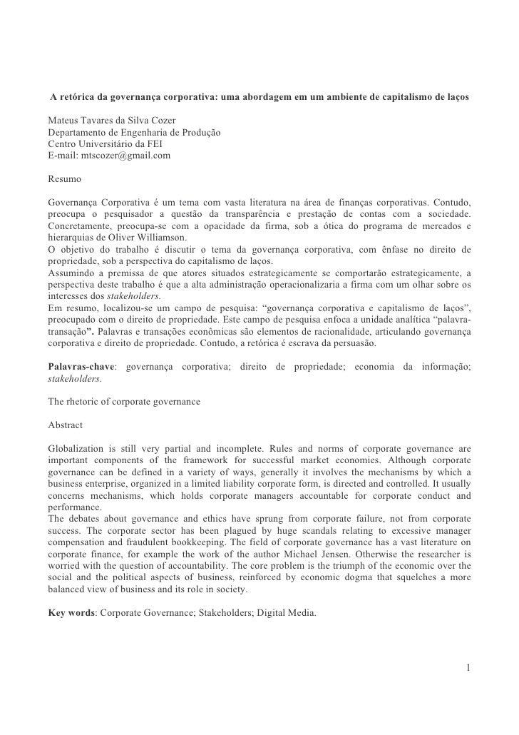 A retórica da governança corporativa: uma abordagem em ambiente de economia da informação  Mateus T. S. Cozer Departamento...
