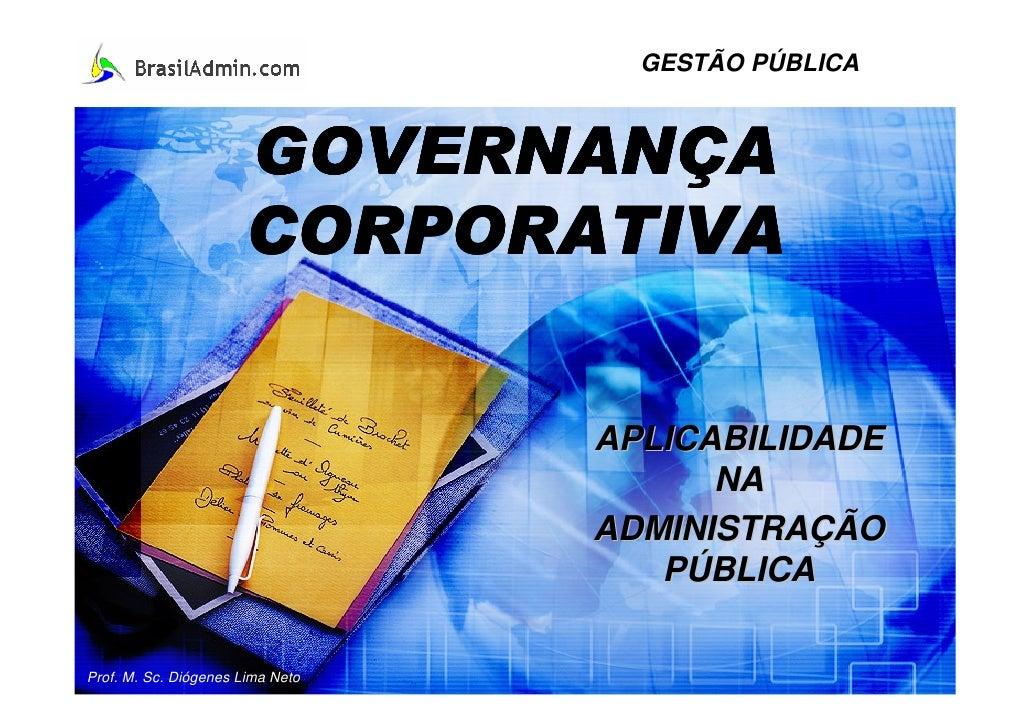 GESTÃO PÚBLICA                          GOVERNANÇA                       CORPORATIVA                                    AP...