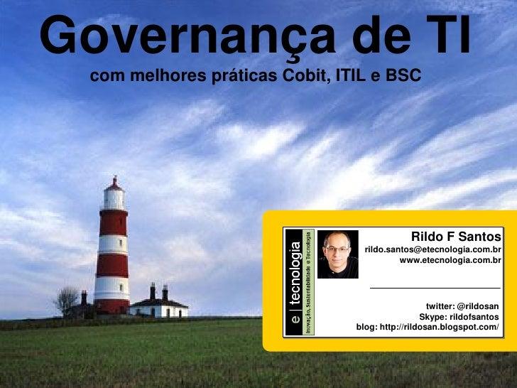 Governança de TI Como implementar a Governança de TI                                                             com melho...