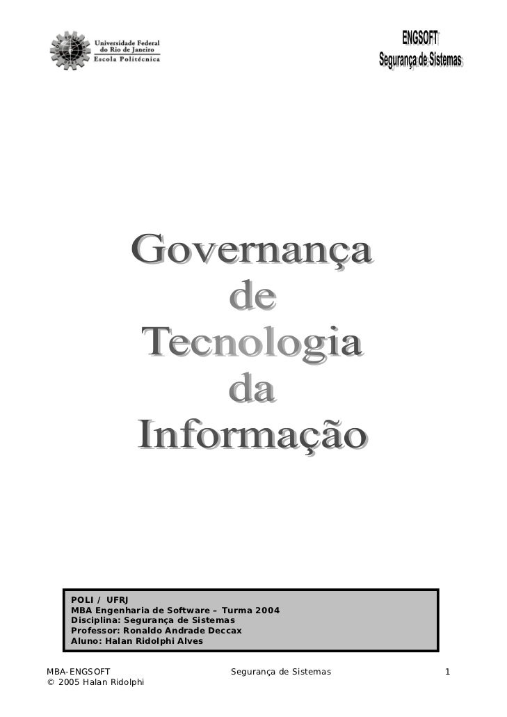 POLI / UFRJ     MBA Engenharia de Software – Turma 2004     Disciplina: Segurança de Sistemas     Professor: Ronaldo Andra...