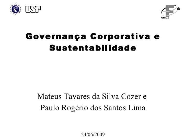 Governança Corporativa e     Sustentabilidade       Mateus Tavares da Silva Cozer e   Paulo Rogério dos Santos Lima       ...