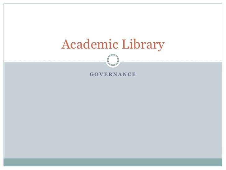 Academic Library    GOVERNANCE