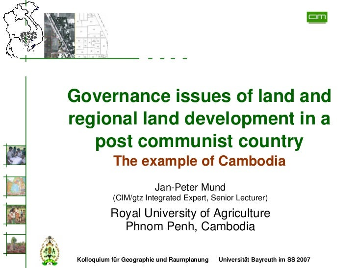 Governance issues of land and regional land development in a    post communist country             The example of Cambodia...