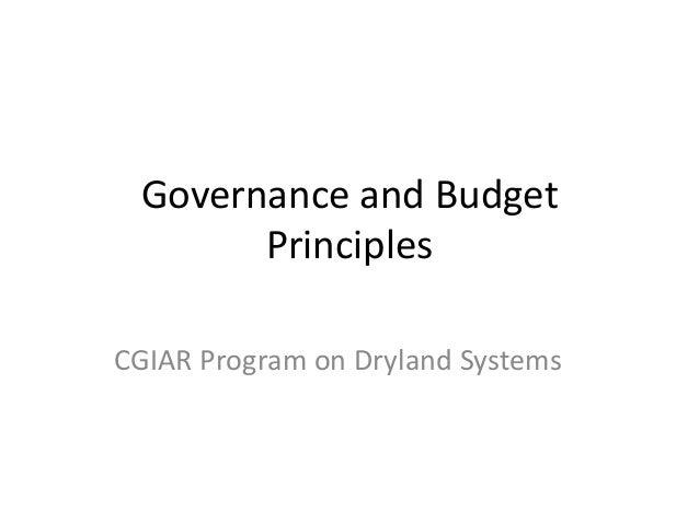 Governance and Budget Principles CGIAR Program on Dryland Systems