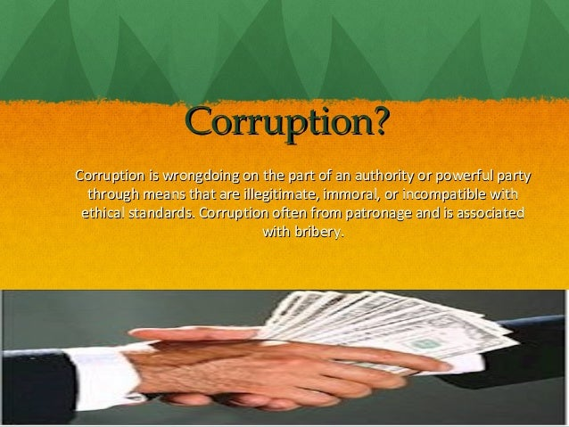 corruption an incurable disease Corruption in any form is treated as an incurable disease, a cause of many social and economical evils in the society and it damages the moral and ethical fibres of the civilization indisputably, it is correct that corruption breeds many evils in the society and once corruption starts taking place, slowly and gradually whole country passes.