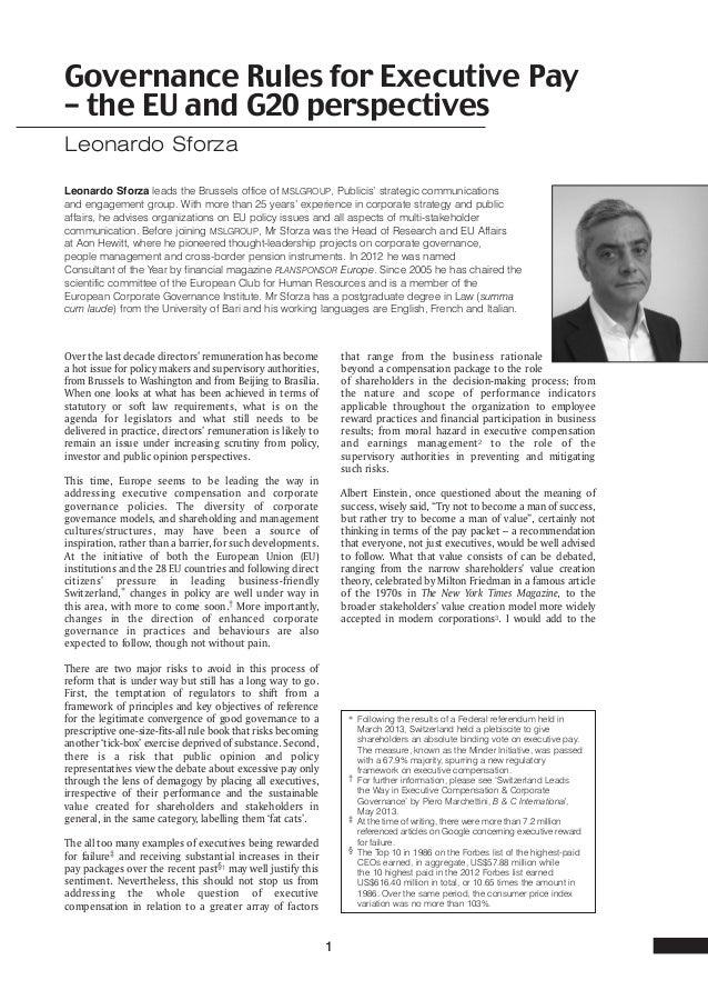 Governance Rules for Executive Pay – the EU and G20 perspectives Leonardo Sforza Leonardo Sforza leads the Brussels office...