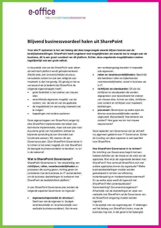 Blijvend businessvoordeel halen uit SharePointVoor alle IT-systemen is het van belang dat deze toegevoegde waarde blijven ...