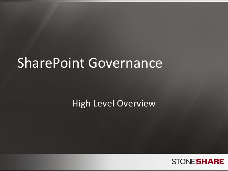 SharePoint Governance High Level Overview