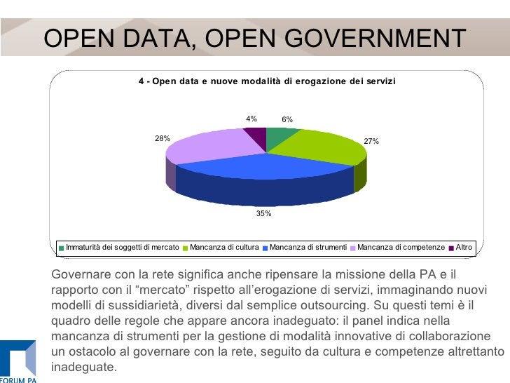 """OPEN DATA, OPEN GOVERNMENT Governare con la rete significa anche ripensare la missione della PA e il rapporto con il """"merc..."""
