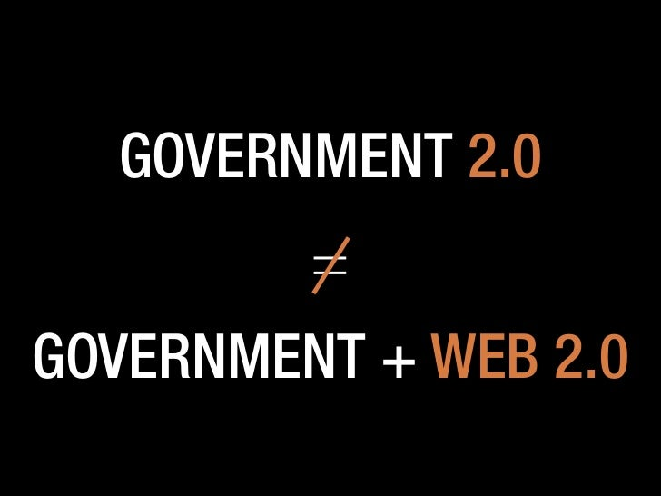 The Characteristics of Government 2.0 Slide 3