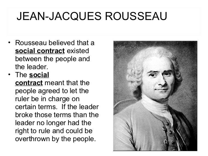 Jean Jacques Rousseau Beliefs Government and ideas[1...