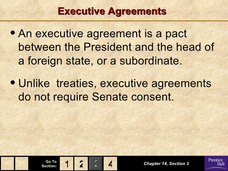 Government chapter 14 powerpoint executive agreements platinumwayz