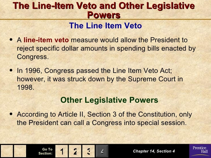 """an analysis of how the power of the veto provided for in the constitution The arizona constitution gives the governor two distinct veto powers: 1) a general power, which allows the veto of an entire bill on any subject, and 2) a line item power the governor's line item veto power is found in article v, section 7 of the arizona constitution, which provides: """"if any bill presented to."""