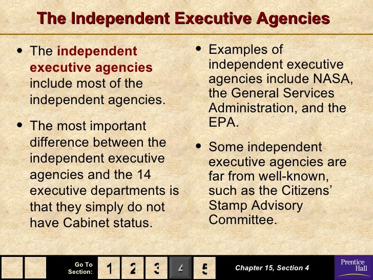 The Independent Executive Agencies•   The independent            •   Examples of    executive agencies             indepen...