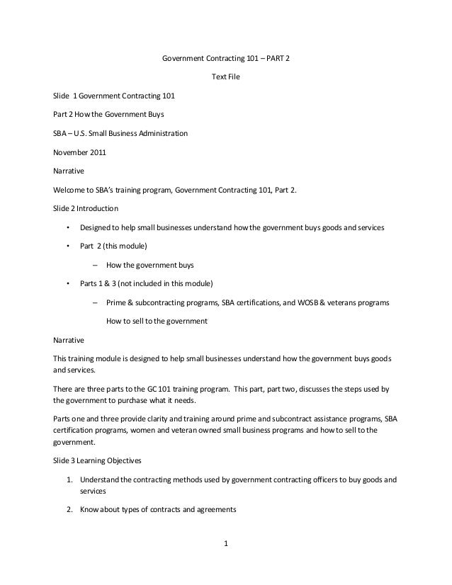 1Government Contracting 101 – PART 2Text FileSlide 1 Government Contracting 101Part 2 How the Government BuysSBA – U.S. Sm...