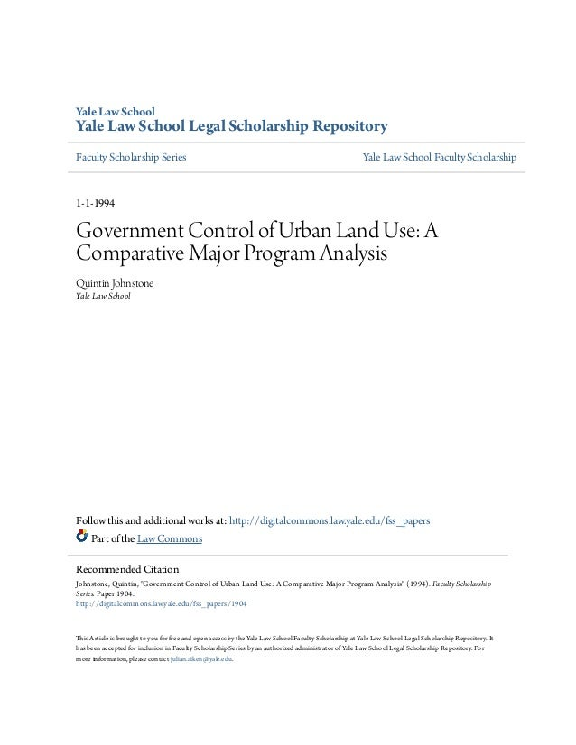 Government Control Of Urban Land Use A Comparative Major Program