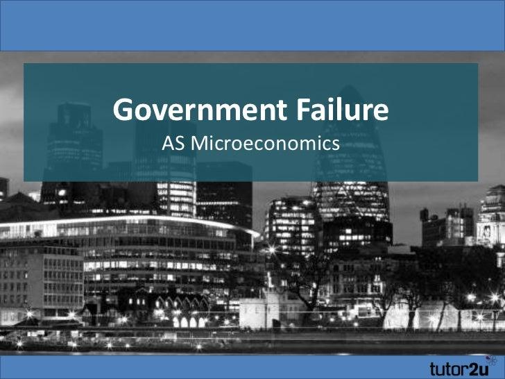 Government FailureAS Microeconomics<br />