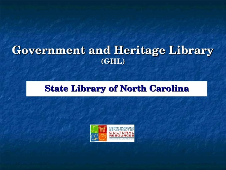 State Library of North Carolina Government and Heritage Library (GHL)