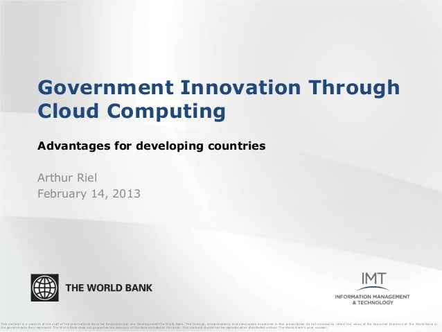 Government Innovation Through                       Cloud Computing                       Advantages for developing countr...