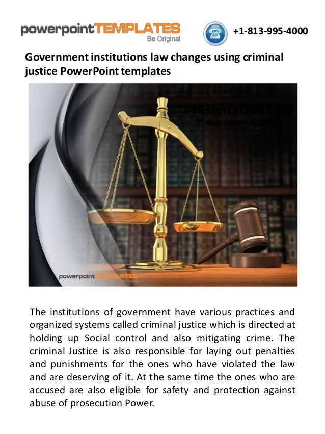 Government Institutions Law Changes Using Criminal Justice