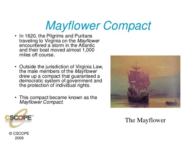 mayflower compact and house of burgesses The mayflower and plymouth colony in the landmark mayflower compact of 1620 like the virginia house of burgesses established the previous year.