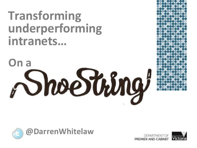 Transforming underperforming intranets… On a @DarrenWhitelaw