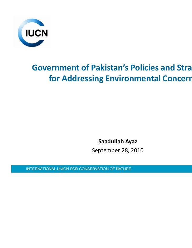 Government of Pakistan's Policies and Strategies     for Addressing Environmental Concerns                              Sa...
