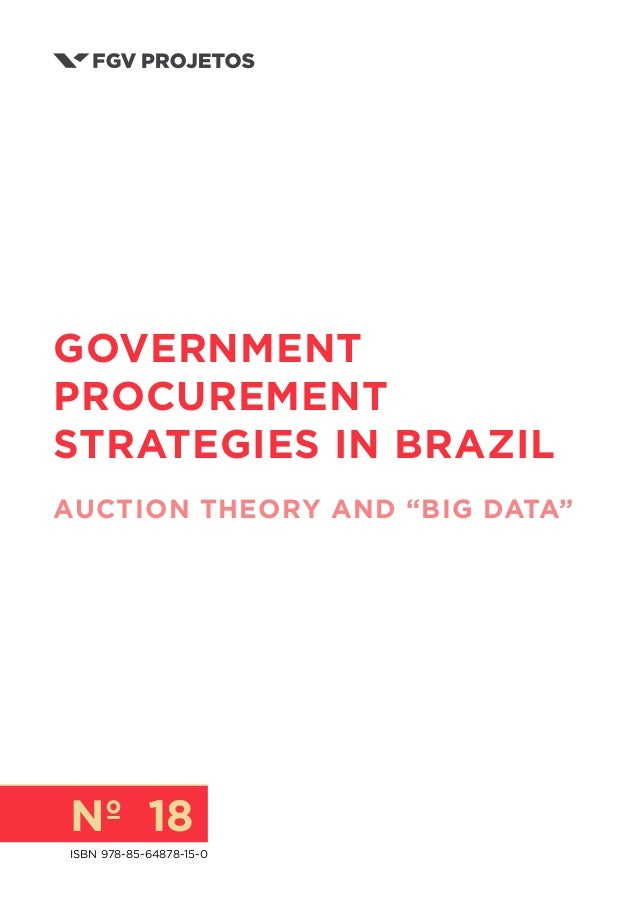 N 18 Government Procurement Strategies In Brazil Auction Theory And Big Data ISBN 978