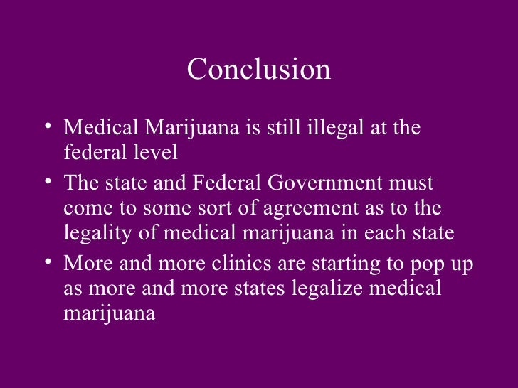 marijuana conclusion Conclusion marijuana use in teens can lead to long-term problems teens rarely think they will end up with problems related to marijuana use, so it is important to begin discussing the risks with your child early and continue this discussion over time.