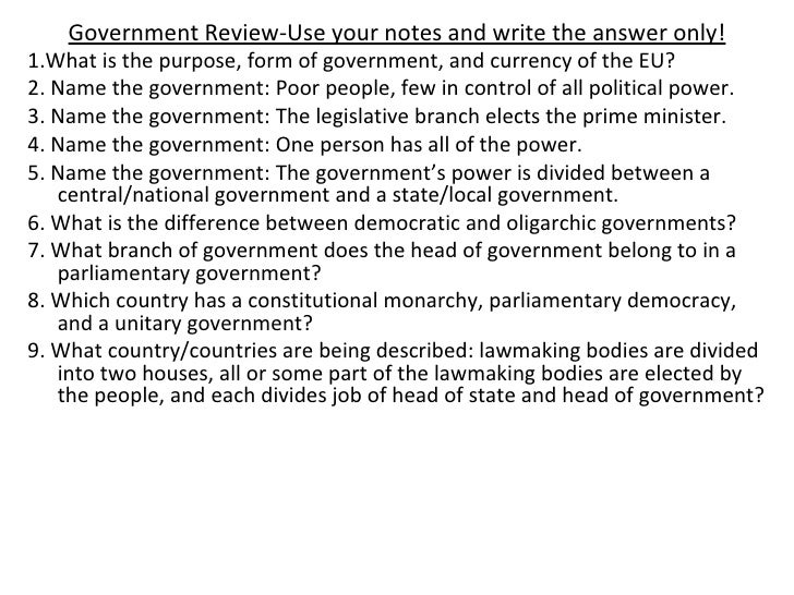 Government Review-Use your notes and write the answer only! <ul><li>1.What is the purpose, form of government, and currenc...