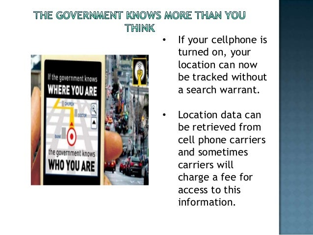 Government tracking your cell phone finished powerpoint version
