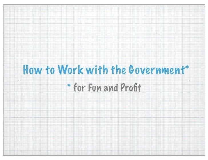 Deb Bryant Presso: Government Work