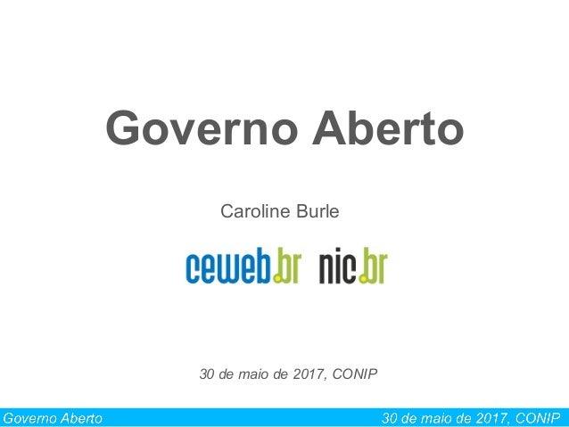 Governo Aberto Caroline Burle 30 de maio de 2017, CONIP