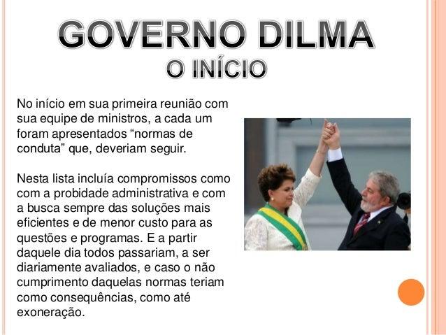 Governo dilma (apresentação thiago e rafael) Slide 2