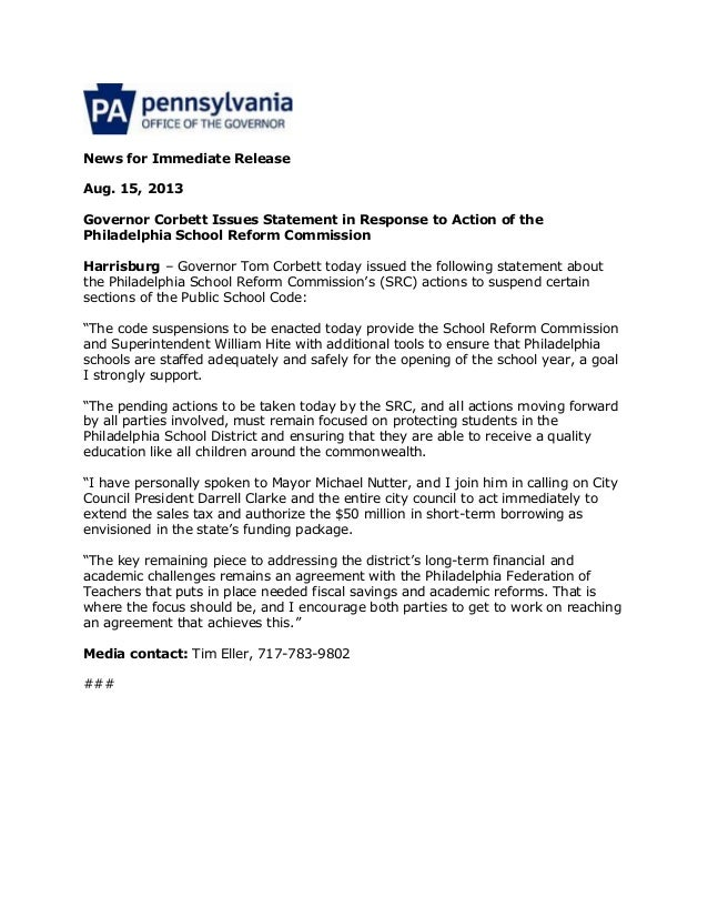 News for Immediate Release Aug. 15, 2013 Governor Corbett Issues Statement in Response to Action of the Philadelphia Schoo...