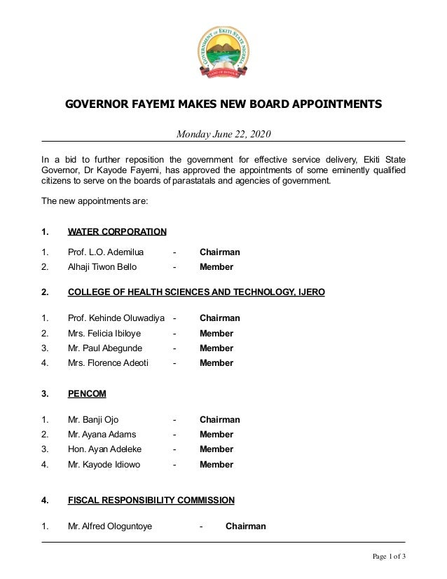 GOVERNOR FAYEMI MAKES NEW BOARD APPOINTMENTS Monday June 22, 2020 In a bid to further reposition the government for effect...