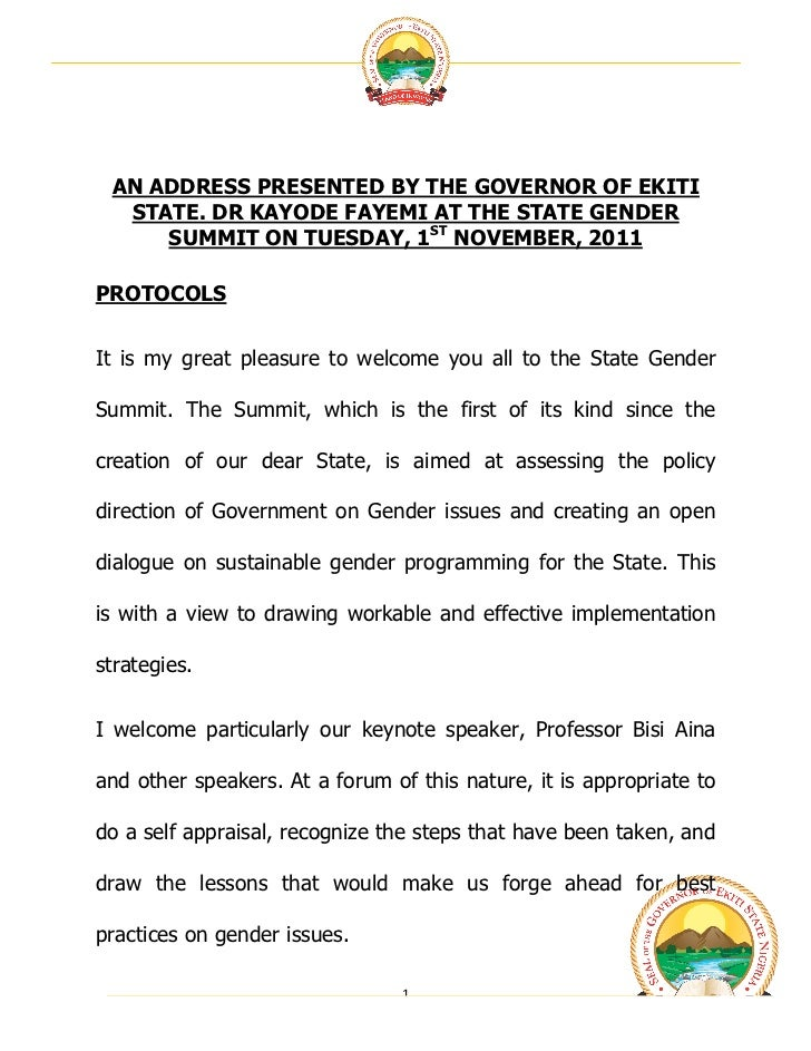 AN ADDRESS PRESENTED BY THE GOVERNOR OF EKITI  STATE. DR KAYODE FAYEMI AT THE STATE GENDER     SUMMIT ON TUESDAY, 1ST NO...