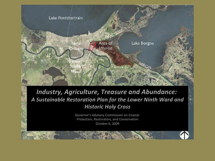 Industry, Agriculture, Treasure and Abundance:           A Sustainable Restoration Plan for the Lower Ninth Ward and      ...